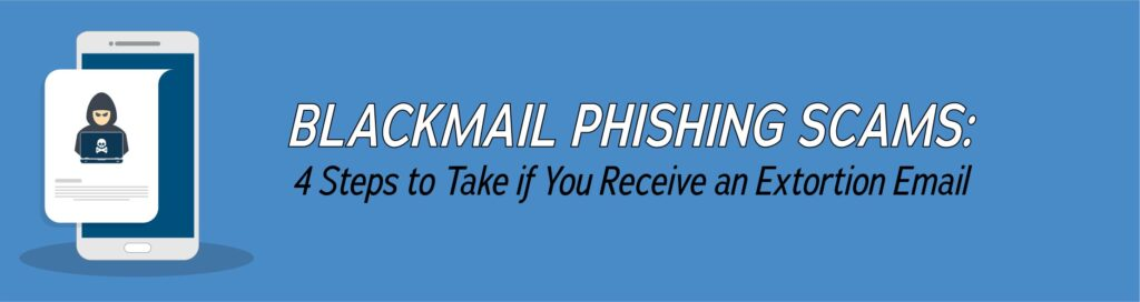 blackmail phishing scams 01